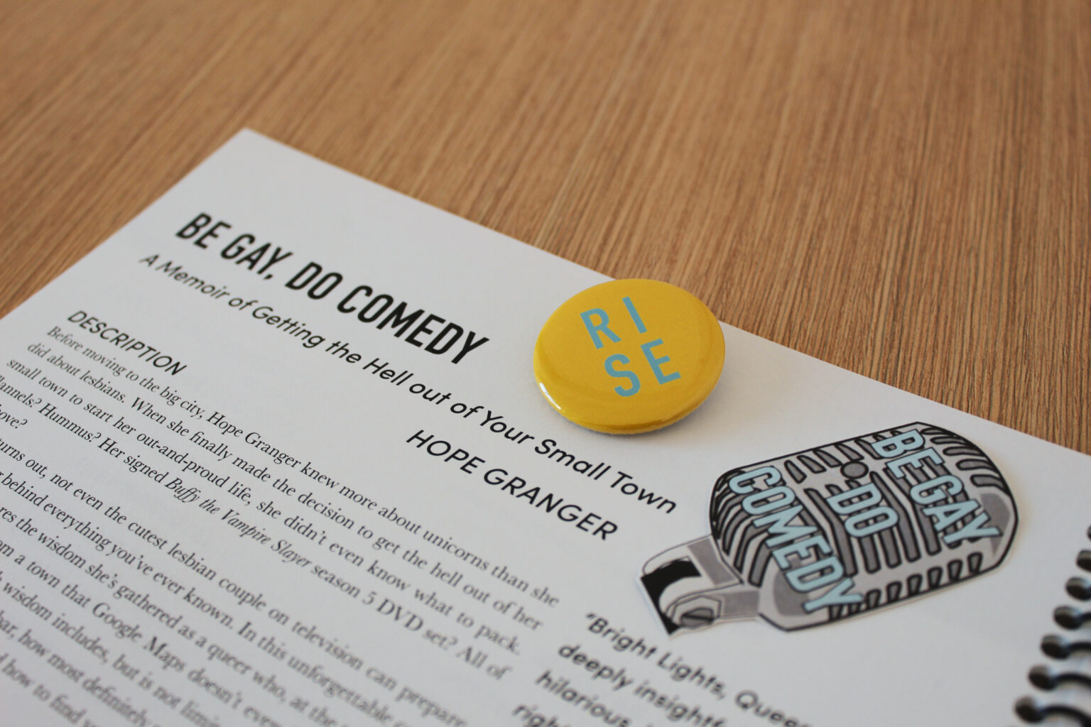 RISE project materials – Be Gay Do Comedy tip sheet and sticker + button